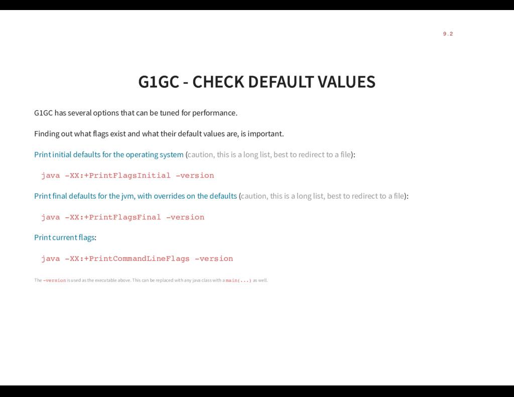 G1GC - CHECK DEFAULT VALUES G1GC - CHECK DEFAUL...