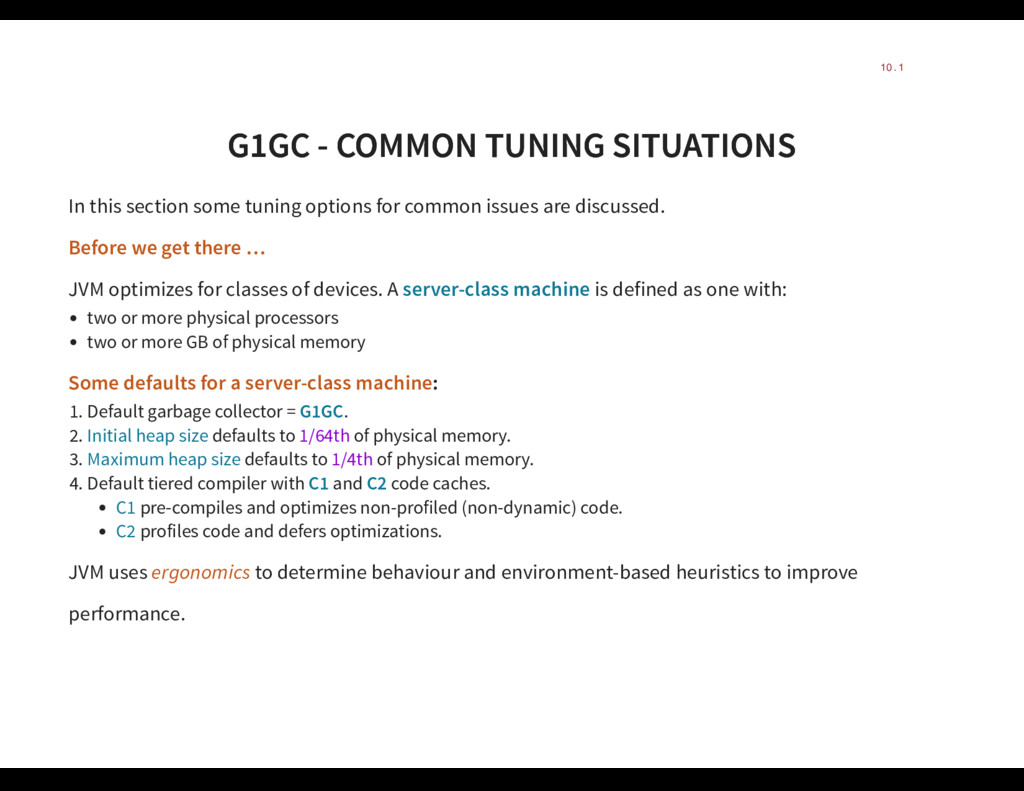 G1GC - COMMON TUNING SITUATIONS G1GC - COMMON T...