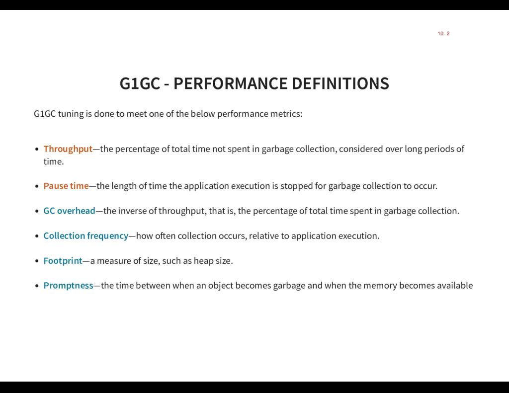 G1GC - PERFORMANCE DEFINITIONS G1GC - PERFORMAN...