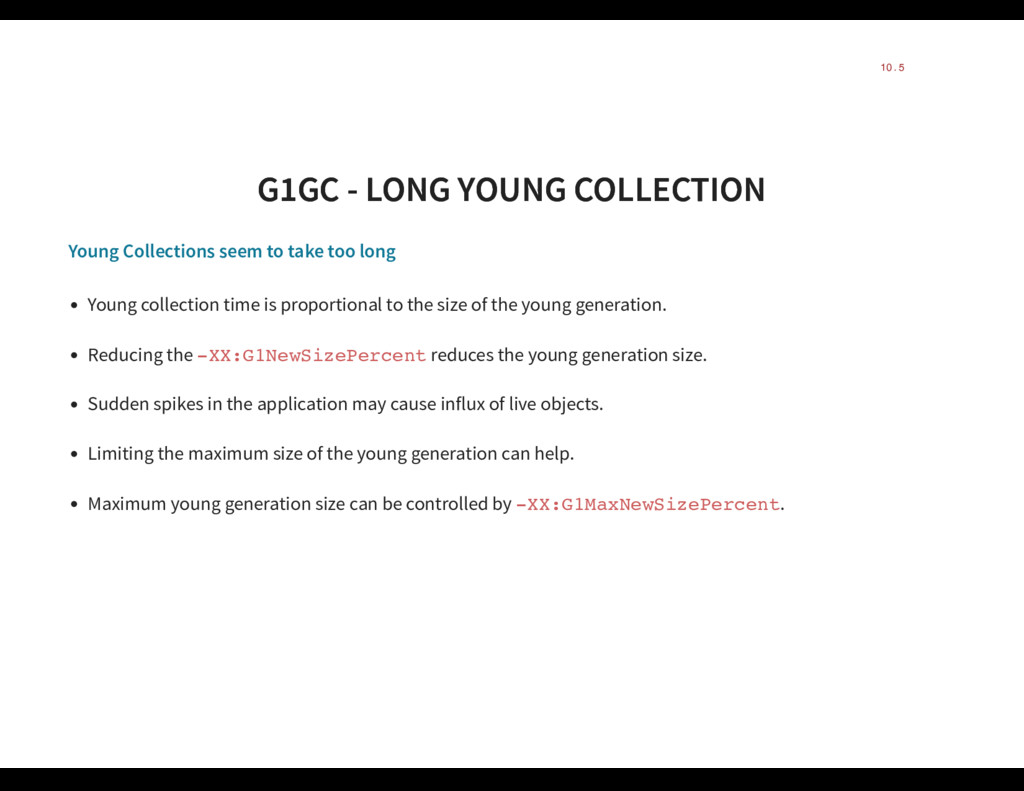 G1GC - LONG YOUNG COLLECTION G1GC - LONG YOUNG ...