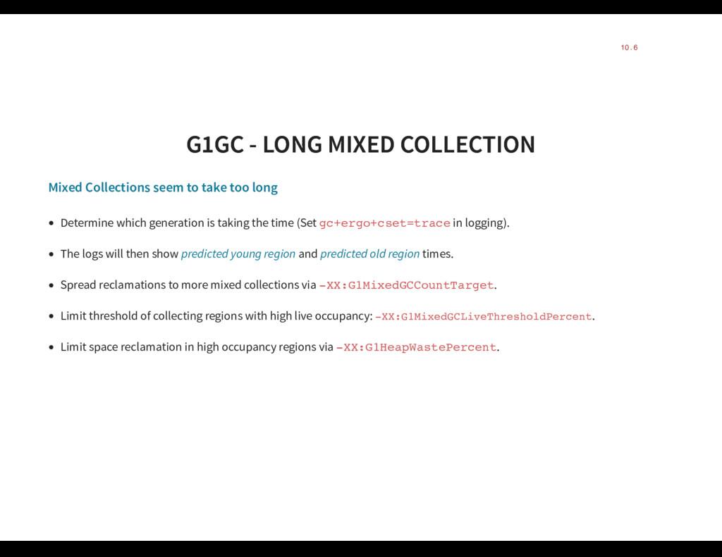 G1GC - LONG MIXED COLLECTION G1GC - LONG MIXED ...