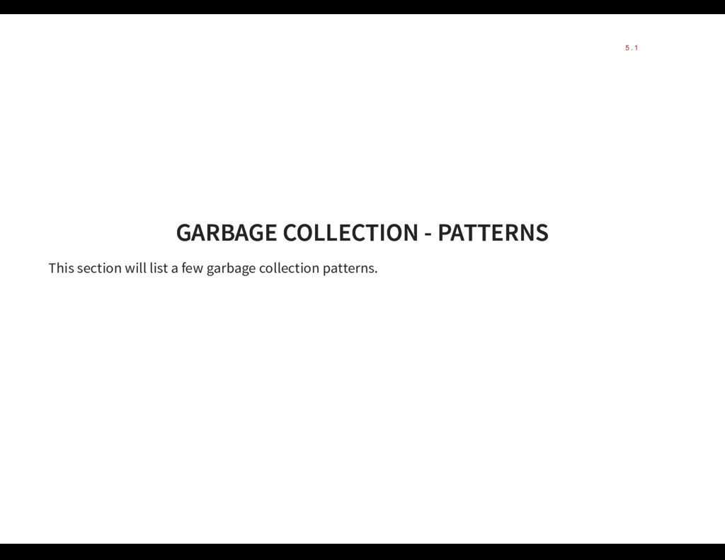GARBAGE COLLECTION - PATTERNS GARBAGE COLLECTIO...
