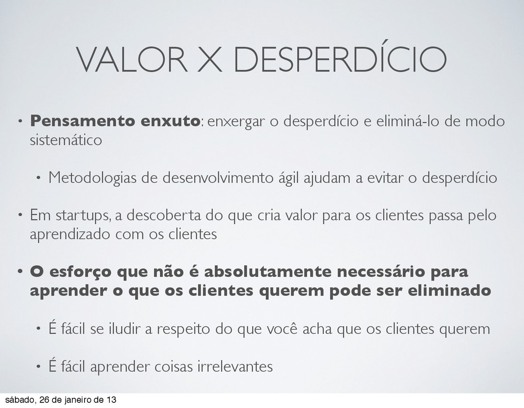 VALOR X DESPERDÍCIO • Pensamento enxuto: enxerg...
