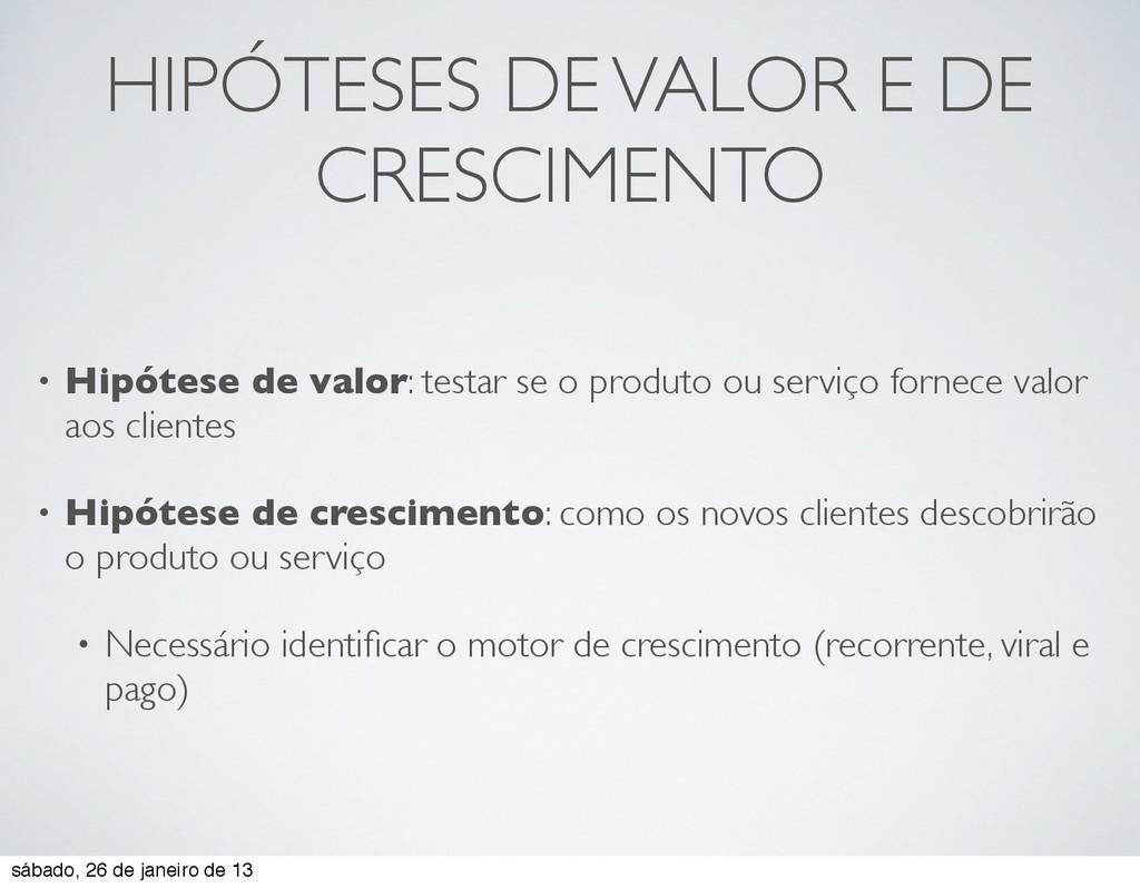 HIPÓTESES DE VALOR E DE CRESCIMENTO • Hipótese ...