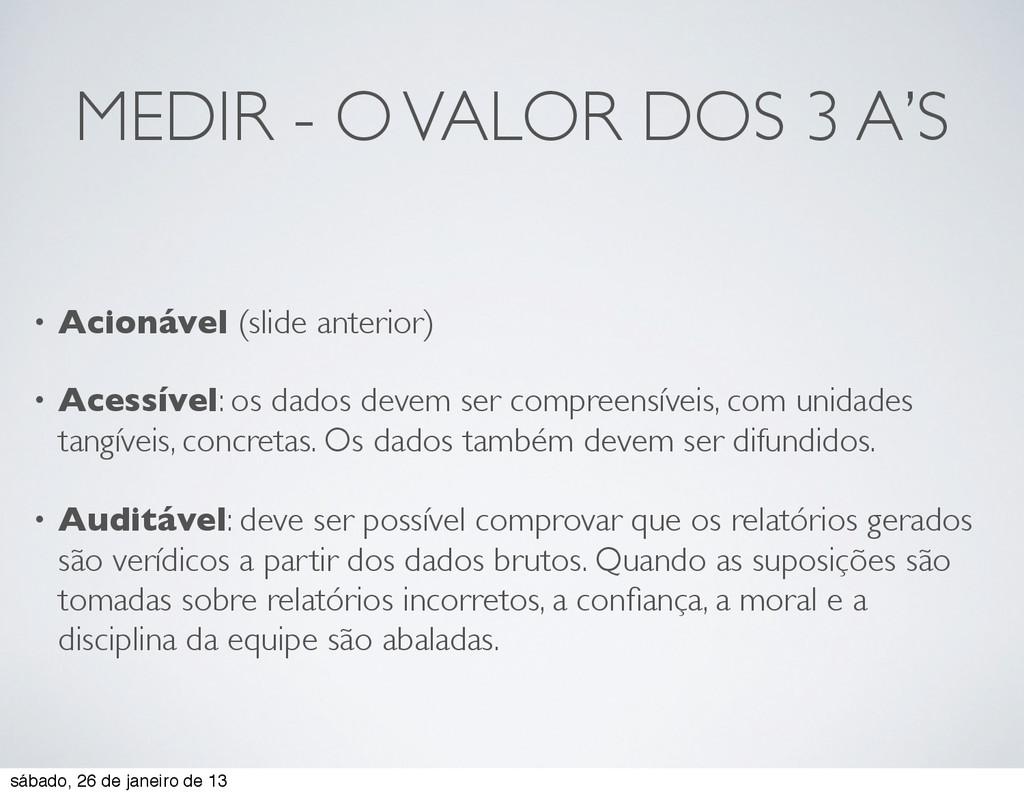 MEDIR - O VALOR DOS 3 A'S • Acionável (slide an...