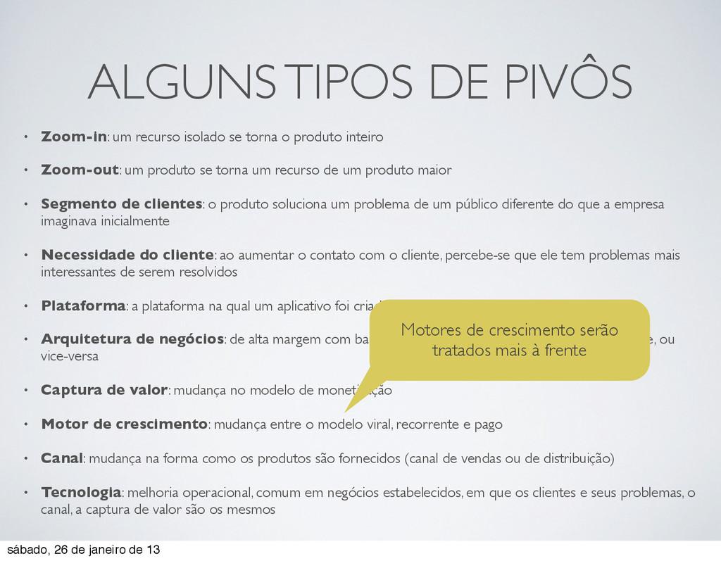 ALGUNS TIPOS DE PIVÔS • Zoom-in: um recurso iso...
