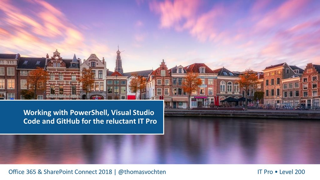 Office 365 & SharePoint Connect 2018   @thomasv...
