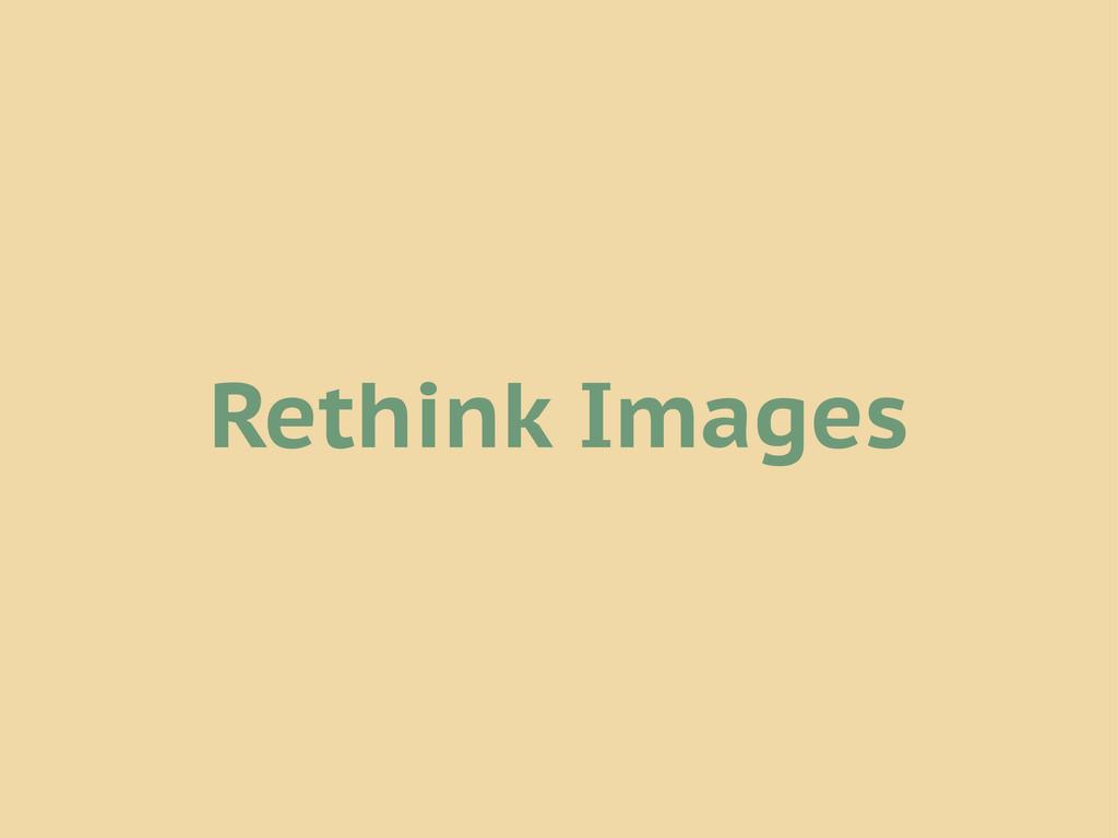 Rethink Images