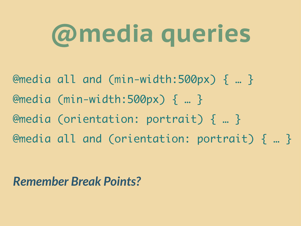 @media queries @media all and (min-width:500px)...
