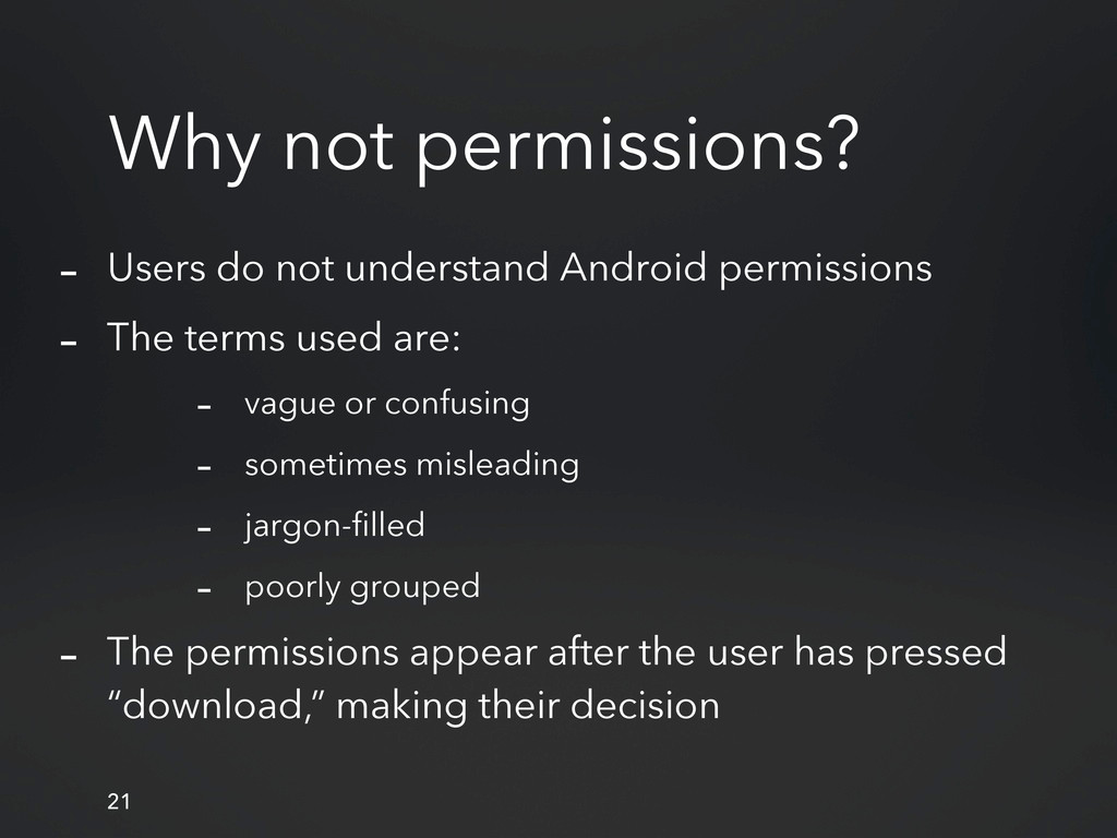 Why not permissions? 21 - Users do not understa...