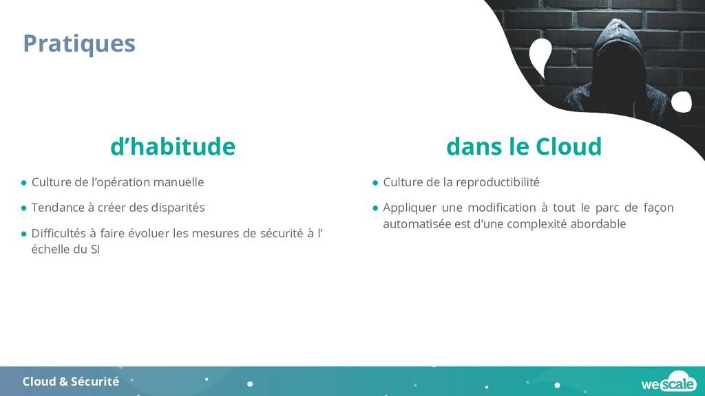 Pratiques Cloud & Sécurité ● Culture de l'opéra...