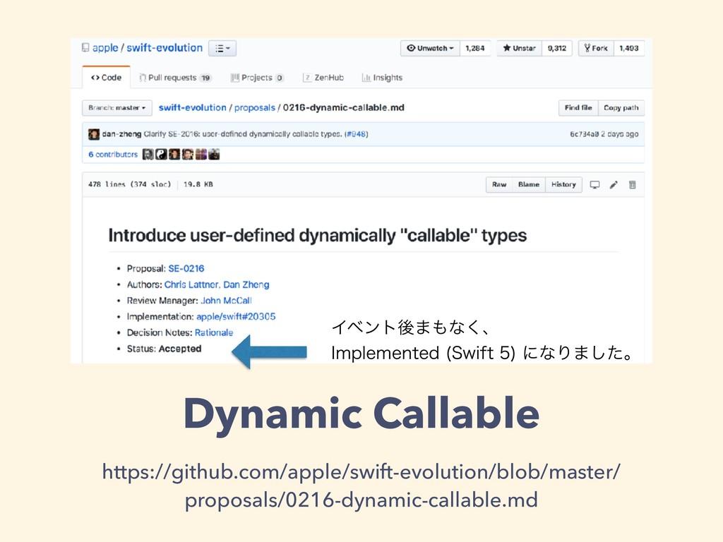 Dynamic Callable https://github.com/apple/swift...