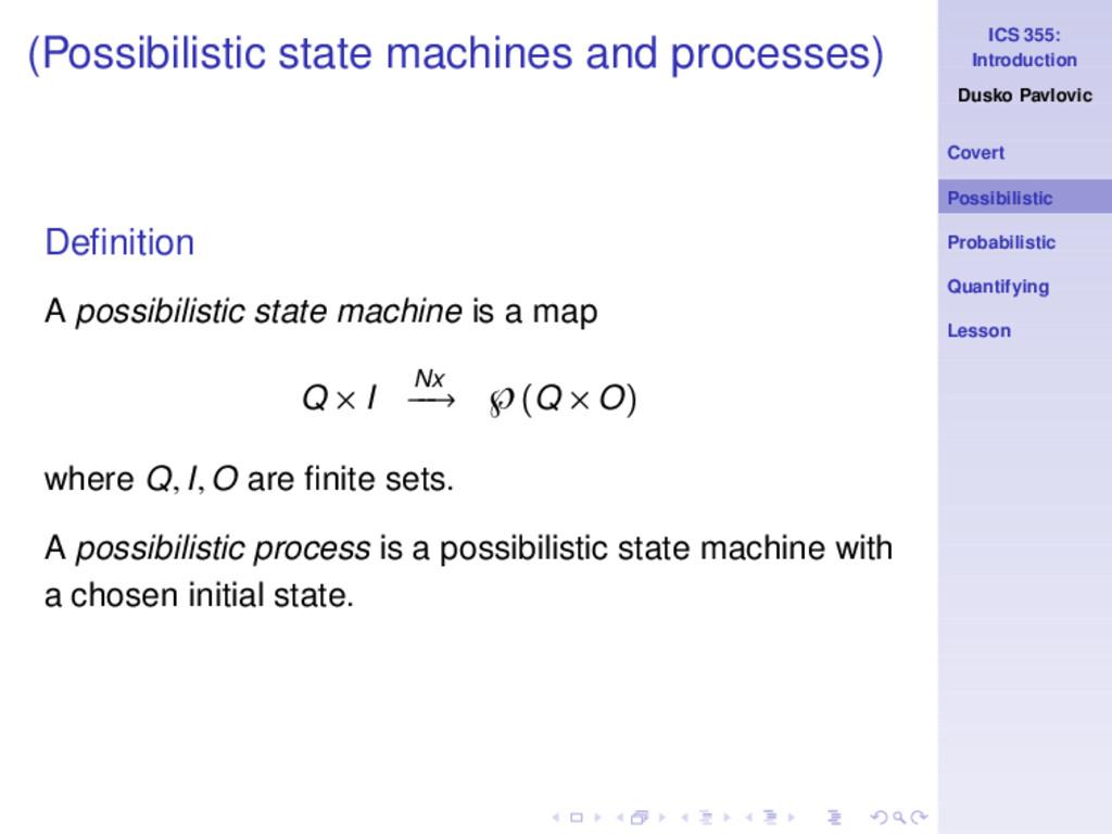 ICS 355: Introduction Dusko Pavlovic Covert Pos...