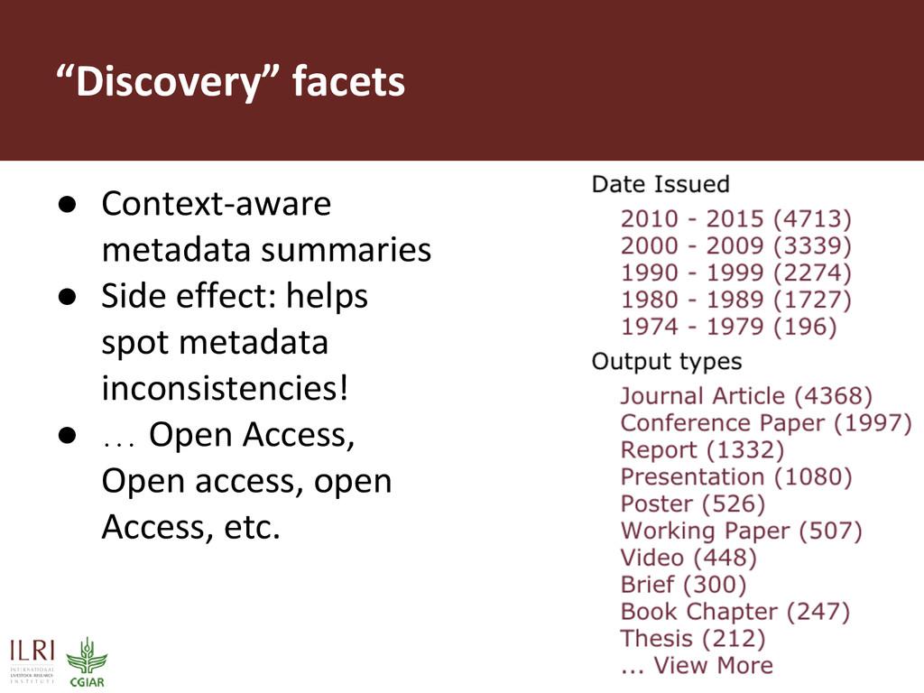 """""""Discovery"""" facets ● Context-aware metadata sum..."""