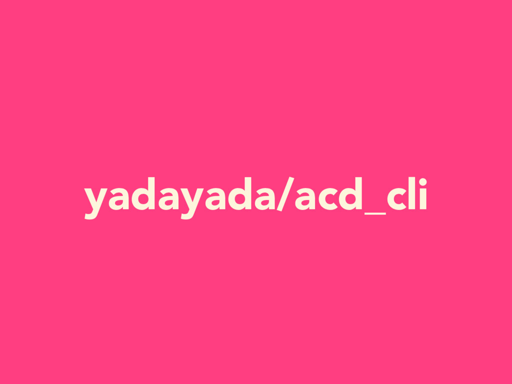 yadayada/acd_cli