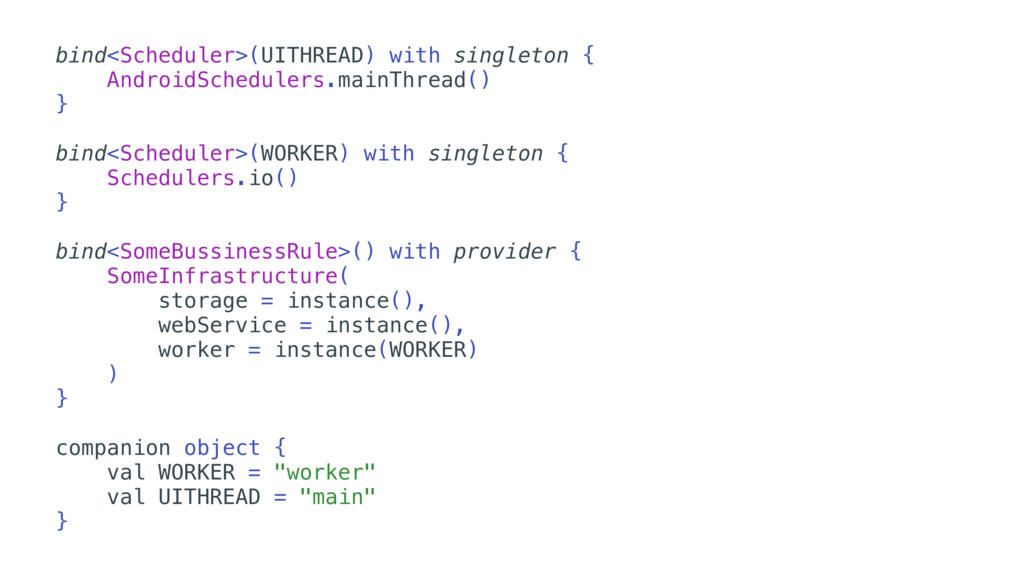 bind<Scheduler>(UITHREAD) with singleton { Andr...