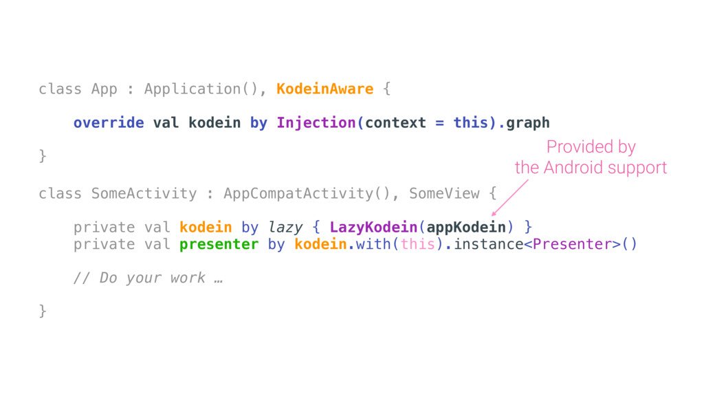 class App : Application(), KodeinAware { overri...