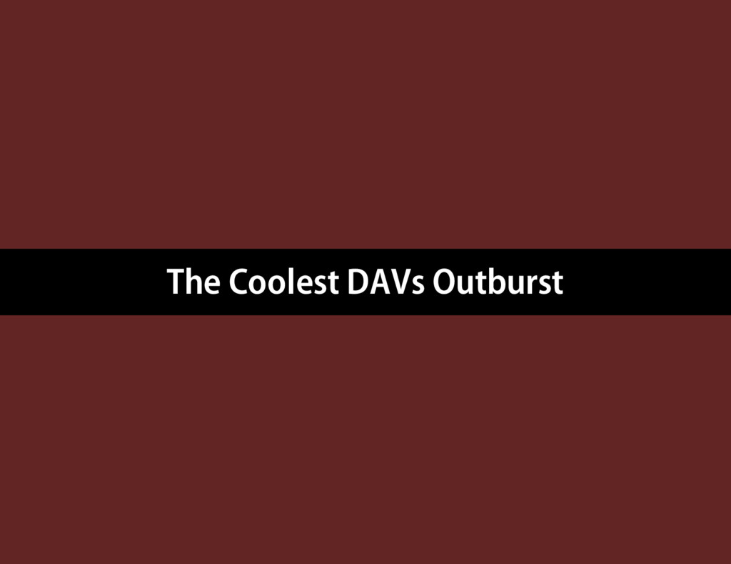 The Coolest DAVs Outburst