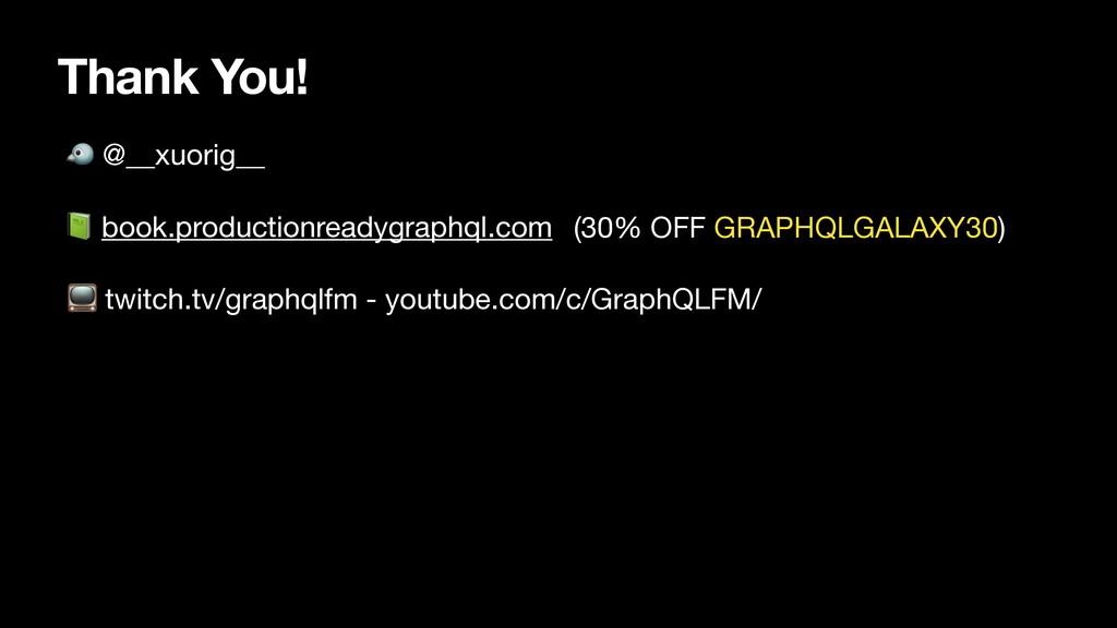 Thank You!  @__xuorig__  book.productionreadygr...