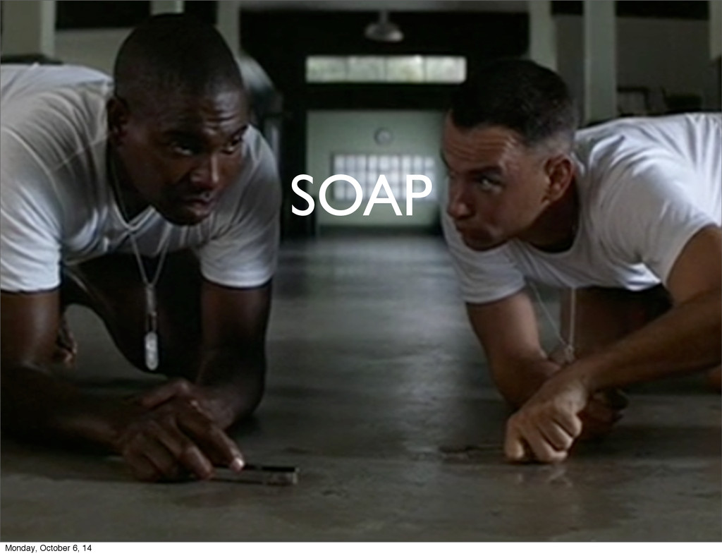 SOAP Monday, October 6, 14