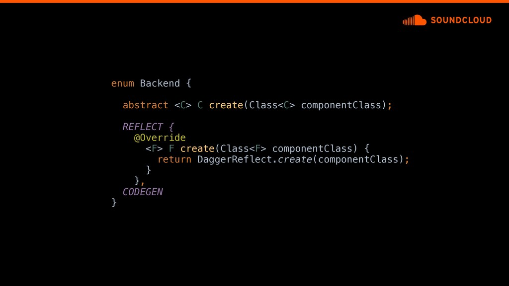 enum Backend {a abstract <C> C create(Class<C> ...