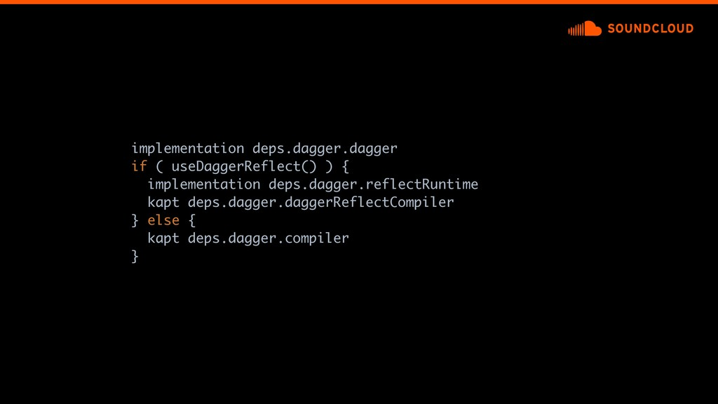 implementation deps.dagger.dagger if ( useDagge...