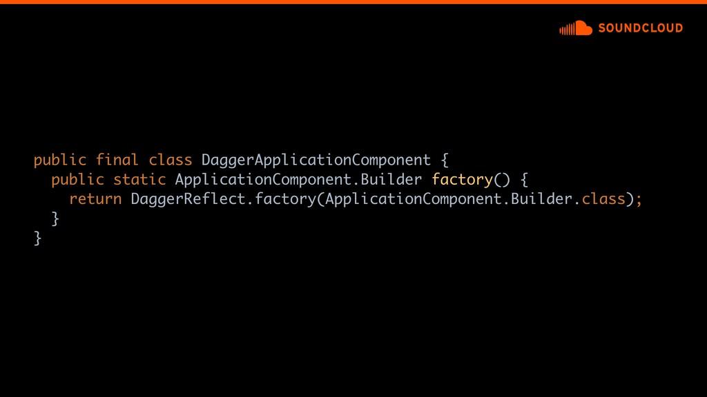 public final class DaggerApplicationComponent {...
