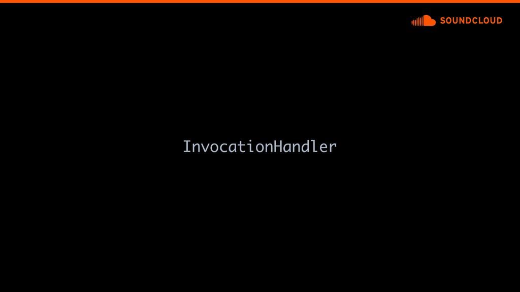 InvocationHandler