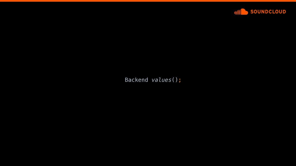 Backend values();