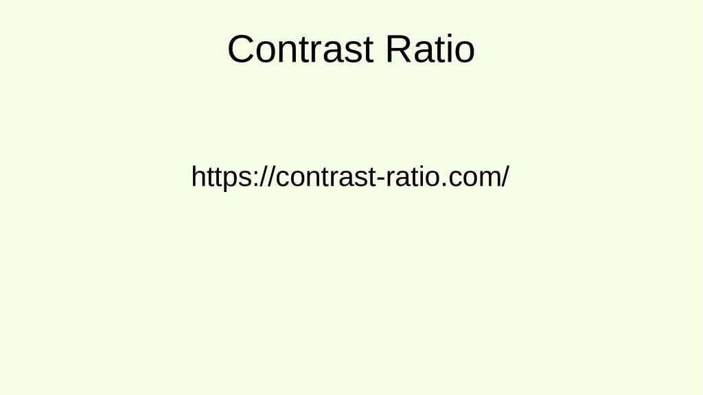 Contrast Ratio https://contrast-ratio.com/