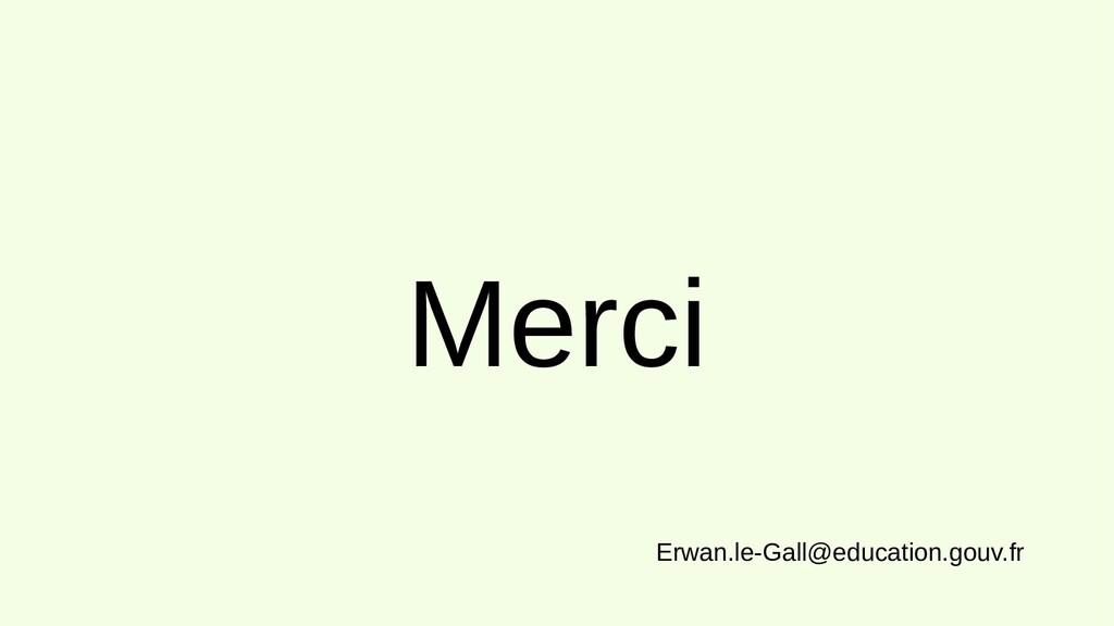 Merci Erwan.le-Gall@education.gouv.fr