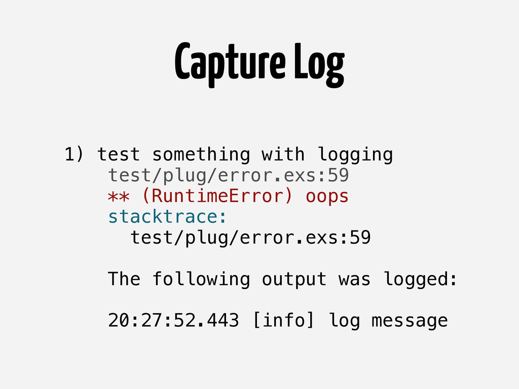 Capture Log 1) test something with logging test...
