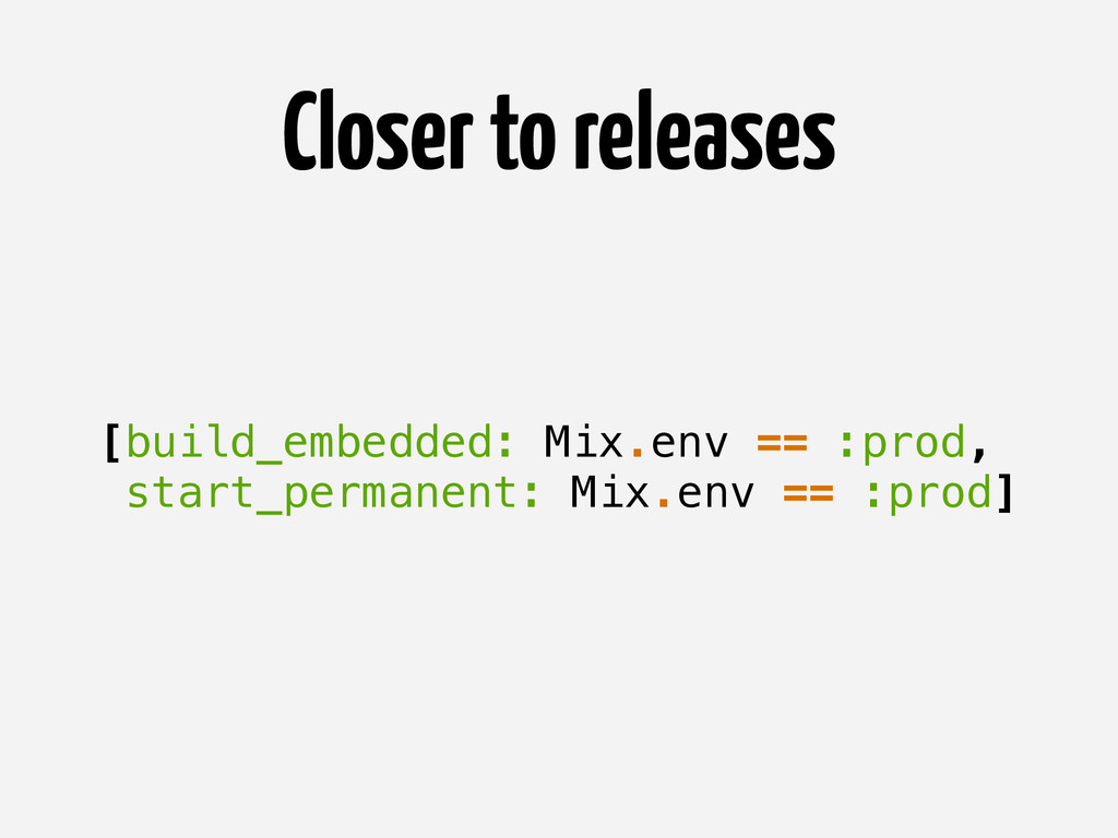 [build_embedded: Mix.env == :prod, start_perman...