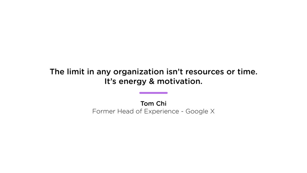 The limit in any organization isn't resources o...