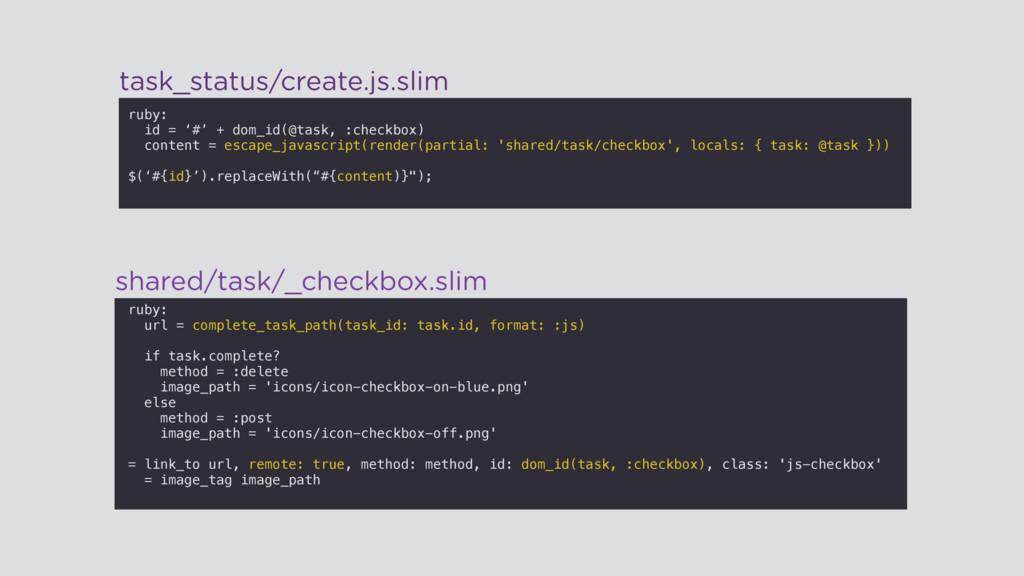 ruby: id = '#' + dom_id(@task, :checkbox) conte...