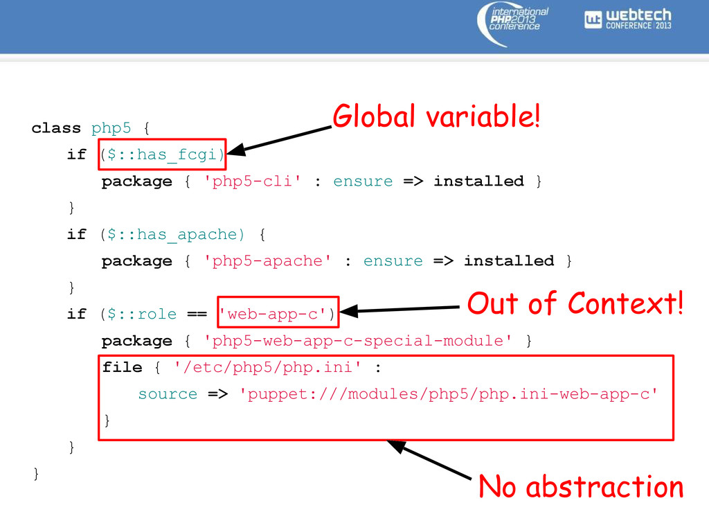 class php5 { if ($::has_fcgi) package { 'php5-c...