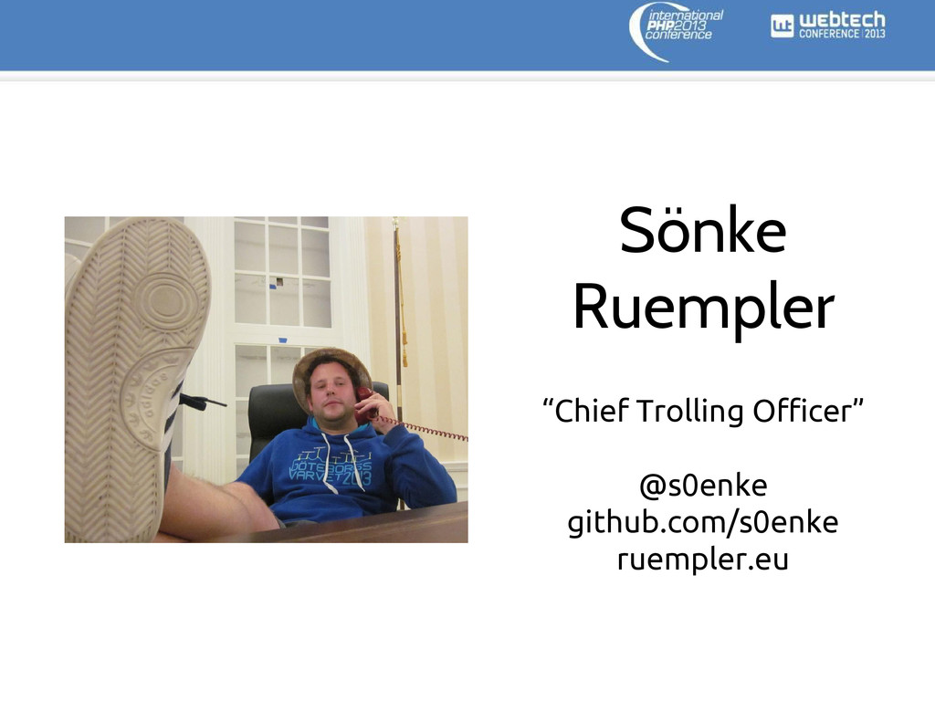 "Sönke Ruempler ""Chief Trolling Officer"" @s0enke..."