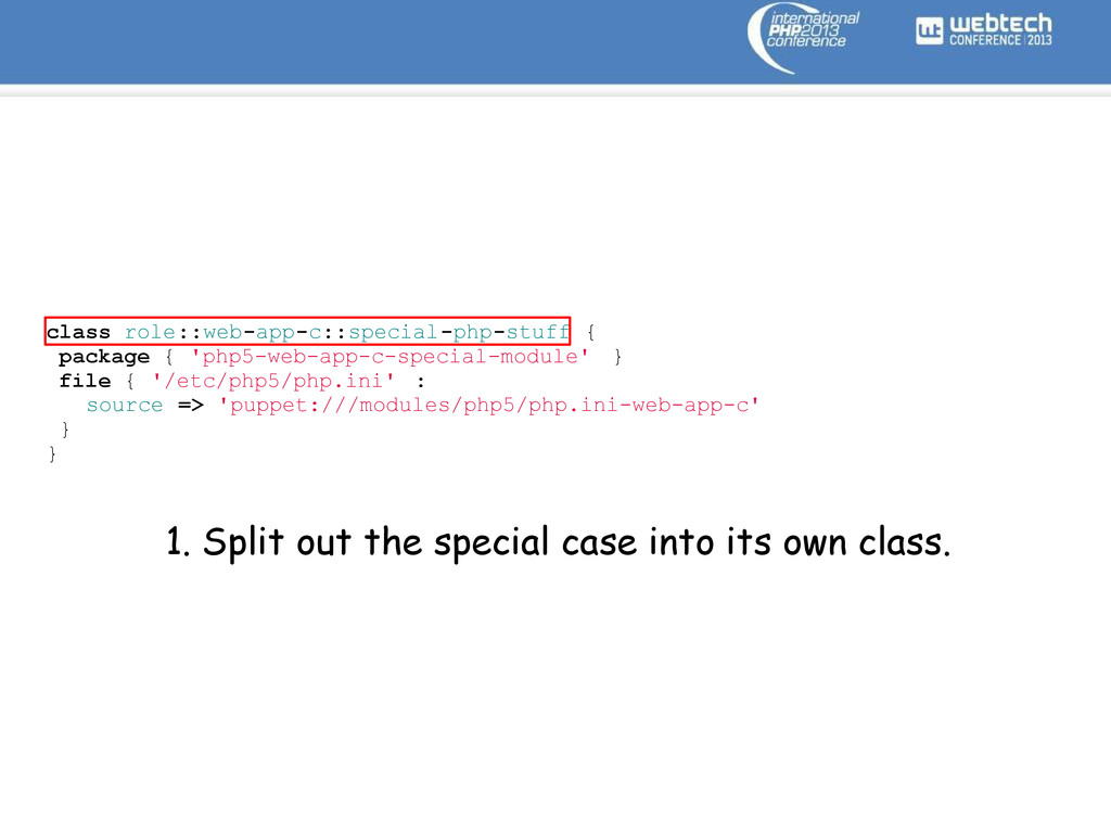 class role::web-app-c::special-php-stuff { pack...