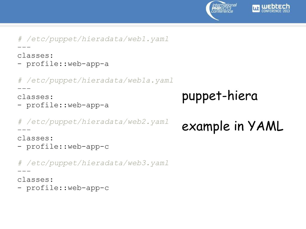 # /etc/puppet/hieradata/web1.yaml --- classes: ...
