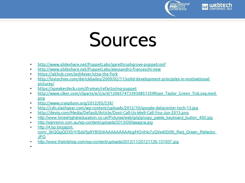Sources • http://www.slideshare.net/PuppetLabs/...
