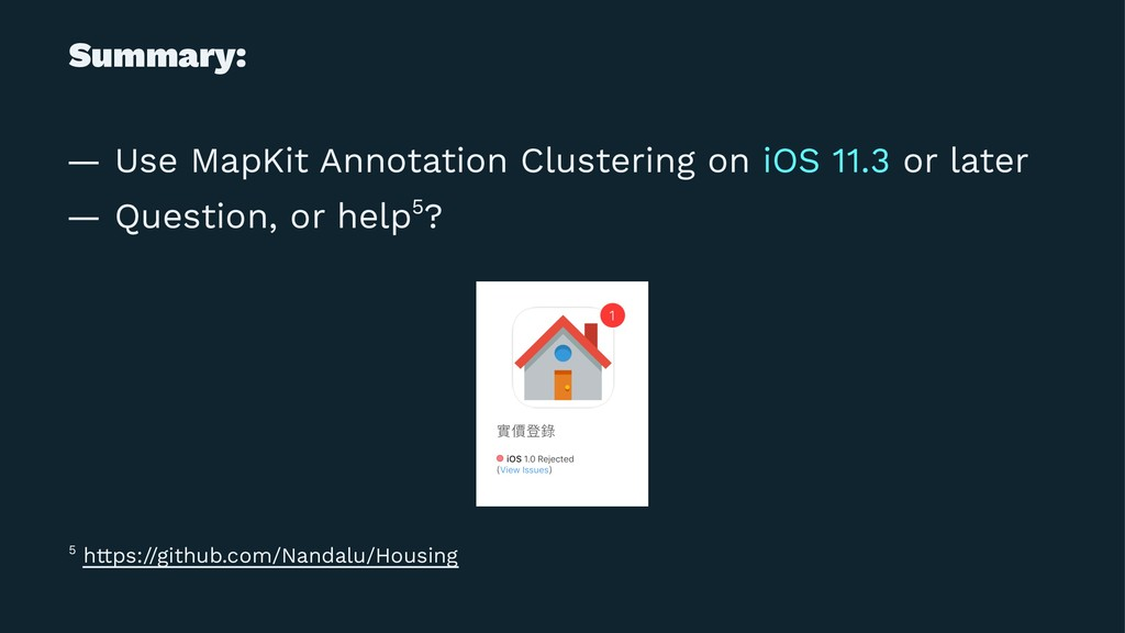 Summary: — Use MapKit Annotation Clustering on ...
