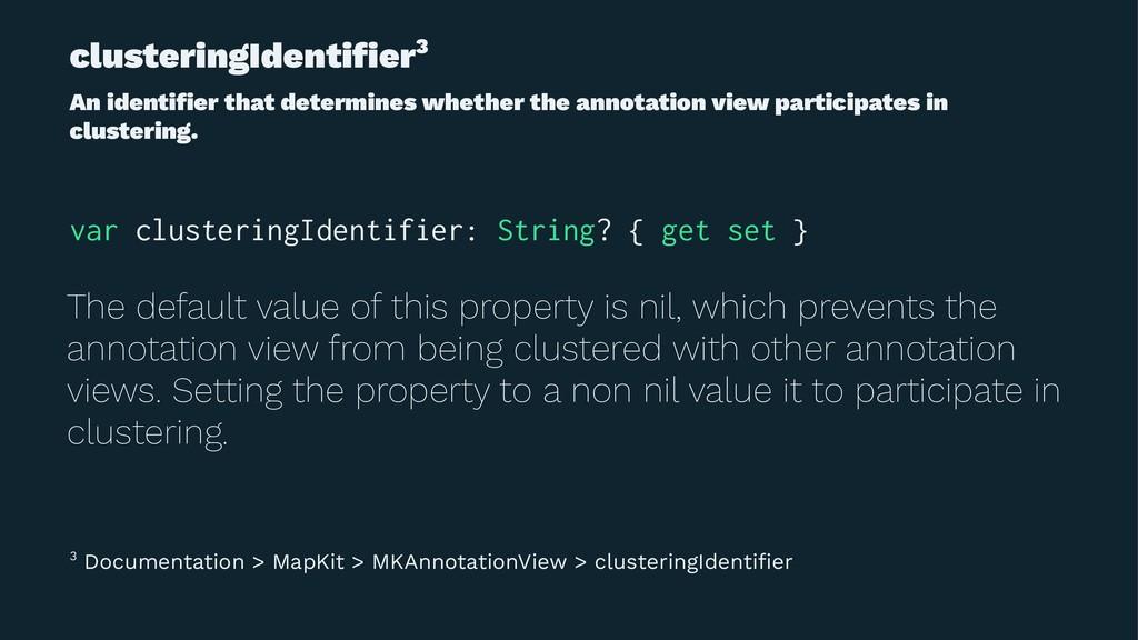 clusteringIdentifier3 An identifier that determin...