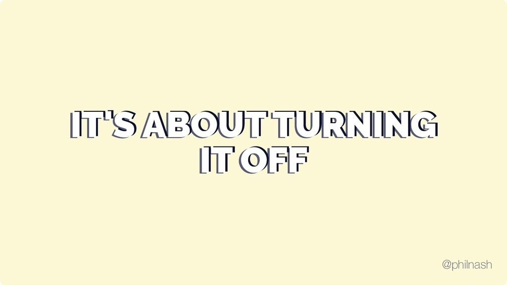 IT'S ABOUT TURNING IT'S ABOUT TURNING IT'S ABOU...