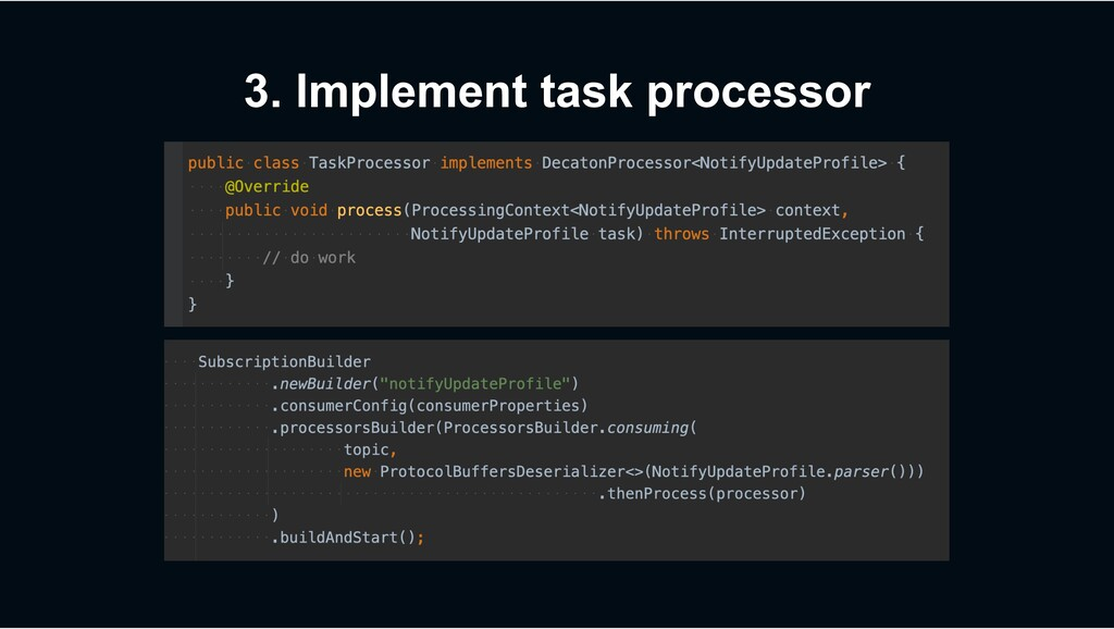 3. Implement task processor