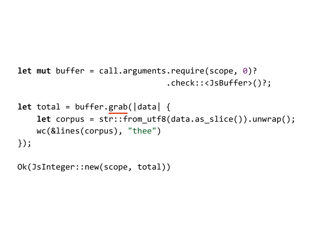 let mut buffer = call.arguments.require(scope, ...