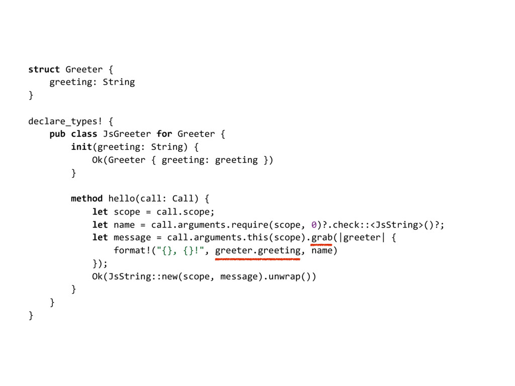 struct Greeter { greeting: String } declare_typ...