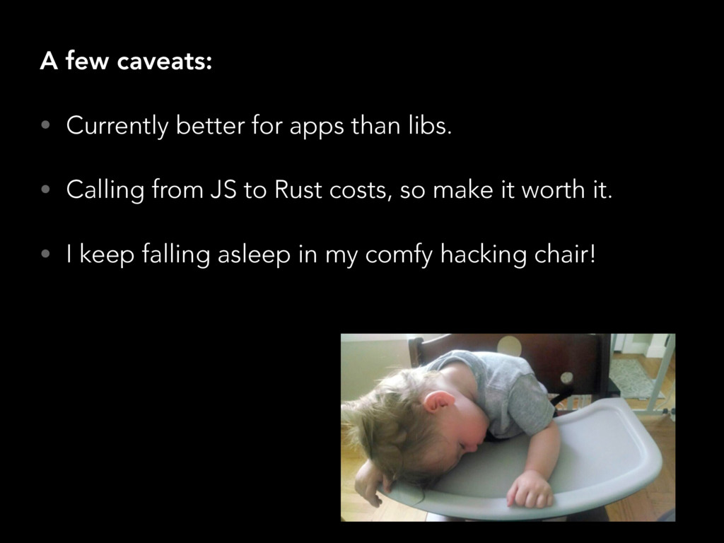A few caveats: • Currently better for apps than...