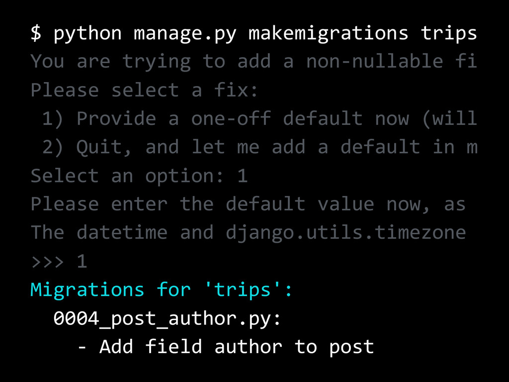 $ python manage.py makemigrations trips You are...
