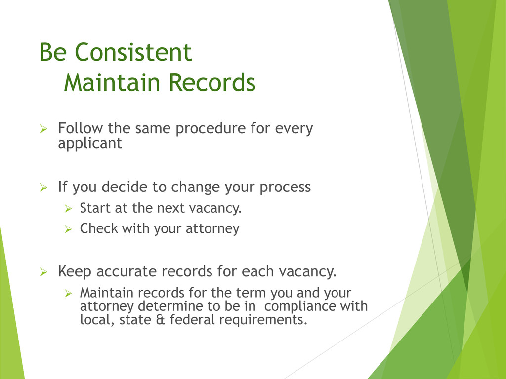 Be Consistent Maintain Records  Follow the sam...