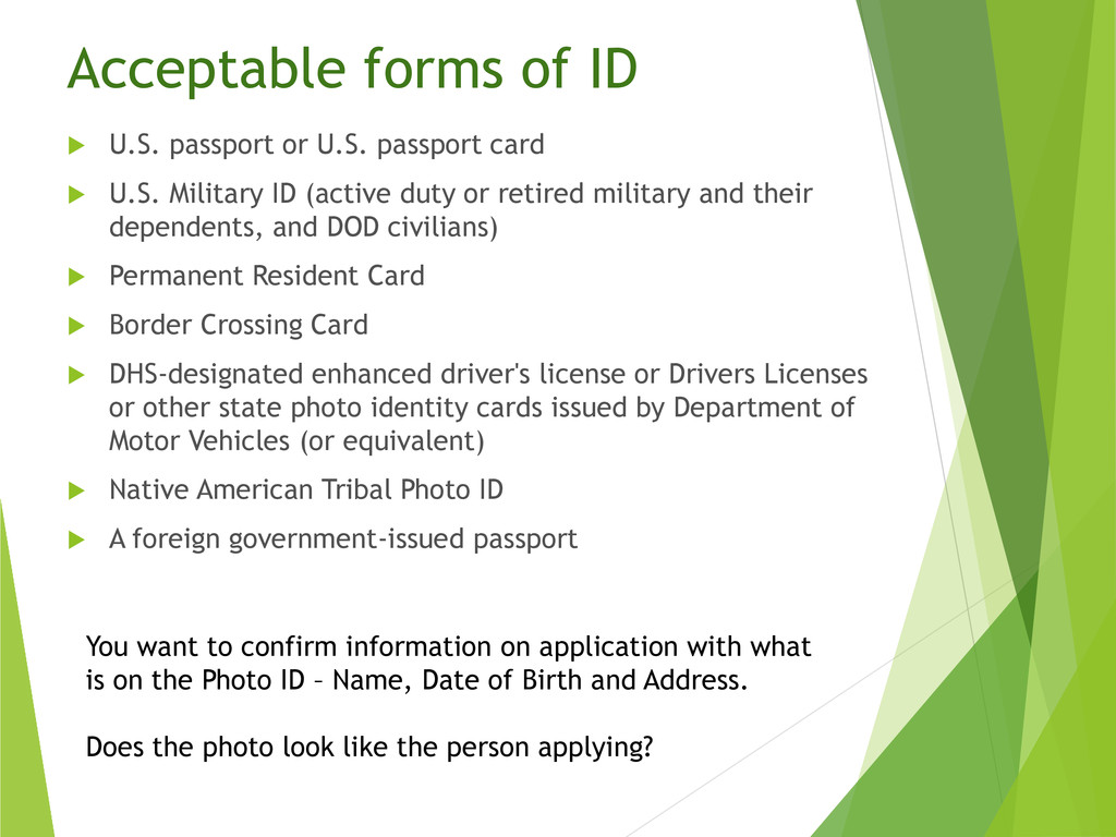 Acceptable forms of ID  U.S. passport or U.S. ...